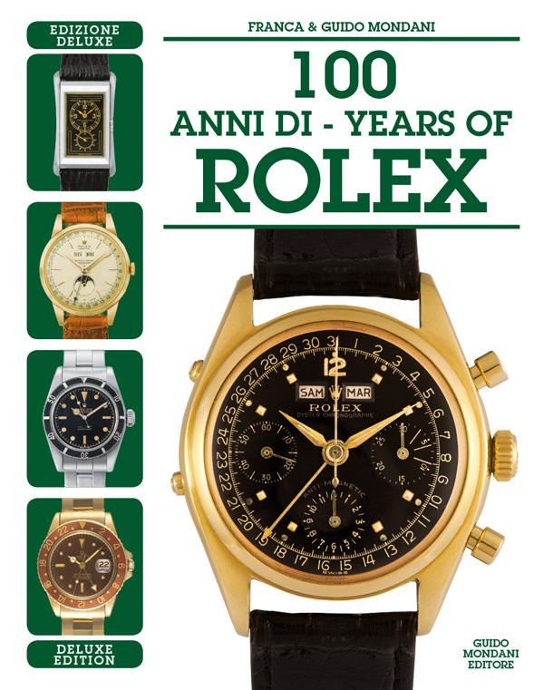 100 Anni di Rolex EDIZIONE DELUXE