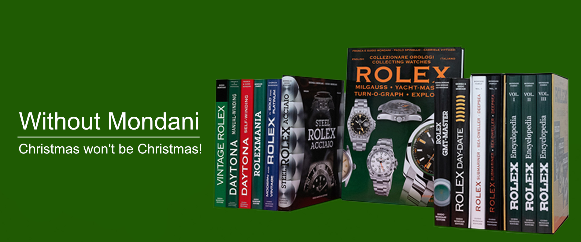 Early Chrstmas - Natale anticipato - Mondani Books - Libri Mondani - Rolex - Patek Philippe